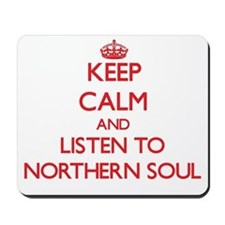 Keep calm and listen to NORTHERN SOUL Mousepad