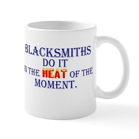 Blacksmiths Do It - Mug