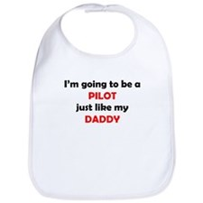 Pilot Like My Daddy Bib