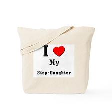 I Love Step-Daughter Tote Bag