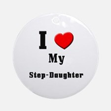 I Love Step-Daughter Ornament (Round)