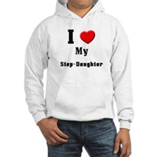 I Love Step-Daughter Hoodie
