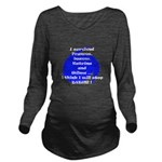 I Survived girls logo3.png Long Sleeve Maternity T