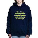 veryannoying.jpg Women's Hooded Sweatshirt