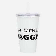Real Men Eat Haggis.jpg Acrylic Double-wall Tumble