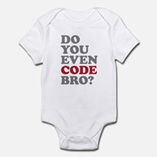 Do You Even Code Bro Infant Bodysuit