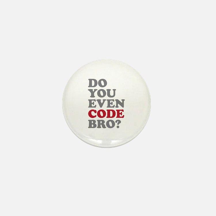Do You Even Code Bro Mini Button