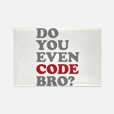 Do You Even Code Bro Rectangle Magnet