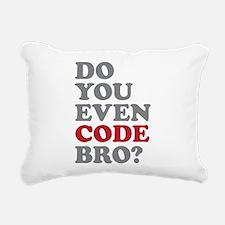 Do You Even Code Bro Rectangular Canvas Pillow