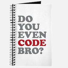 Do You Even Code Bro Journal