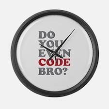 Do You Even Code Bro Large Wall Clock