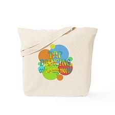 Tap Dancing Colors My World Tote Bag
