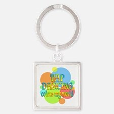 Tap Dancing Colors My World Square Keychain