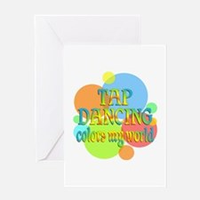 Tap Dancing Colors My World Greeting Card