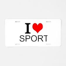 I Love Sports Aluminum License Plate