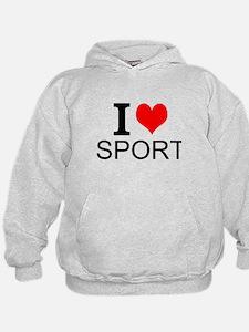 I Love Sports Hoodie
