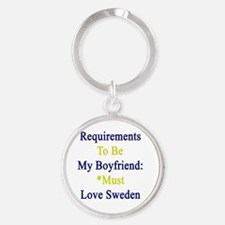 Requirements To Be My Boyfriend: *M Round Keychain