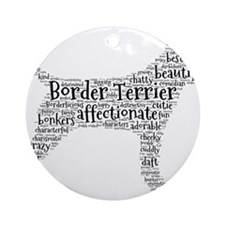 Funny Border terrier Ornament (Round)