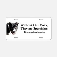 Without Our Voice Aluminum License Plate