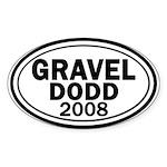 Gravel-Dodd 2008 Oval Bumper Sticker