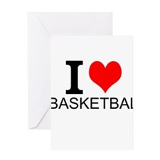 I Love Basketball Greeting Cards