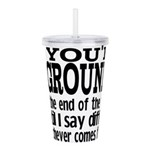 You're Grounded! Acrylic Double-wall Tumbler
