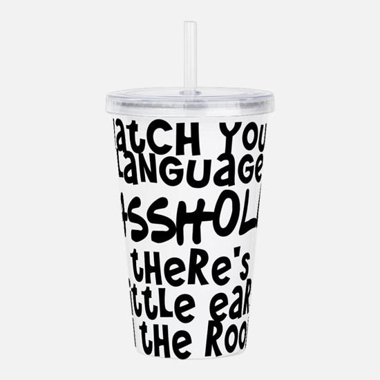 Watch Your Language Acrylic Double-wall Tumbler