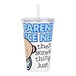No Parenting Advice Needed Acrylic Double-wall Tum