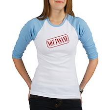 Not Insane Stamp Shirt