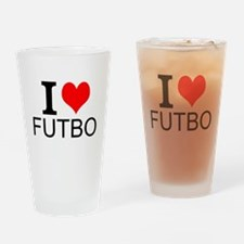 I Love Futbol Drinking Glass