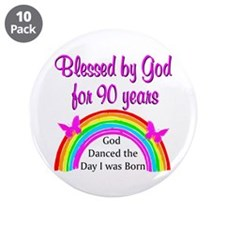 "BLESSED AT 90 3.5"" Button (10 pack)"