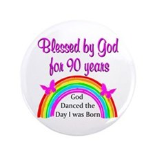 """BLESSED AT 90 3.5"""" Button"""