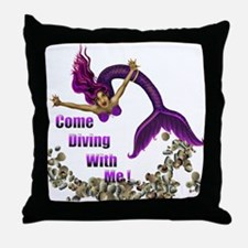 Come Diving with me Throw Pillow