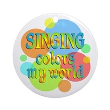 Singing Colors My World Ornament (Round)