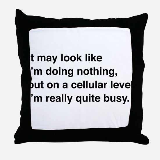 Cells are busy Throw Pillow