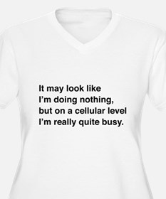 Cells are busy Plus Size T-Shirt
