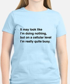 Cells are busy T-Shirt