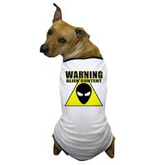 Warning Alien Content Dog T-Shirt