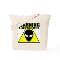 Warning Alien Content Tote Bag