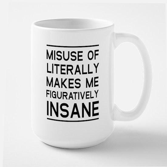 Misuse of literally Mugs
