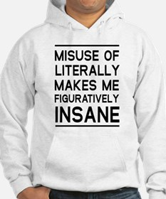 Misuse of literally Hoodie