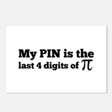 my pin last 4 digits of pi Postcards (Package of 8