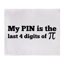 my pin last 4 digits of pi Throw Blanket
