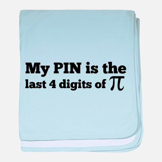 my pin last 4 digits of pi baby blanket