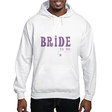 Bride to Be Purple Hoodie Sweatshirt