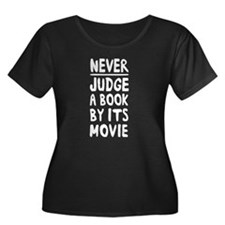never judge a book by movie Plus Size T-Shirt