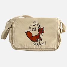 Oh For Fox Sake Messenger Bag