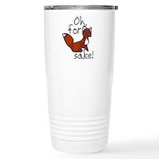 Oh For Fox Sake Travel Mug