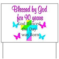 90TH LOVE JESUS Yard Sign