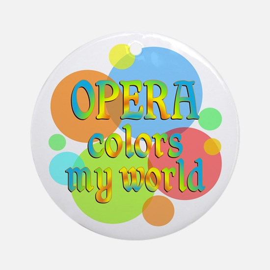 Opera Colors My World Ornament (Round)